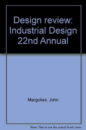 Design review: Industrial Design 22nd Annual Margolies, John