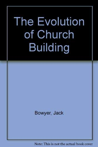 9780823071630: The Evolution of Church Building