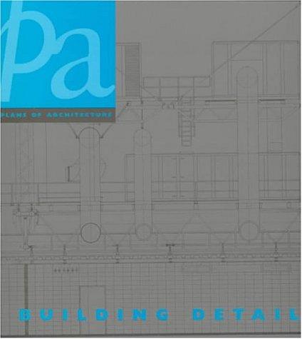 9780823071883: Plans of Architecture: Building Details