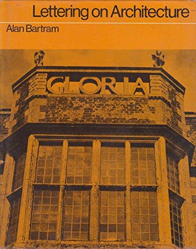 Lettering on Architecture: Bartram, Alan