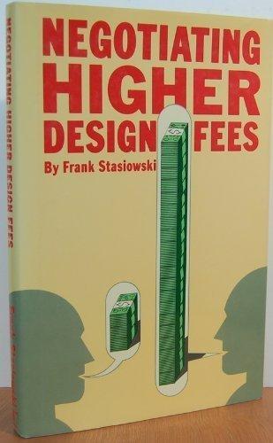 9780823073832: Negotiating Higher Design Fees