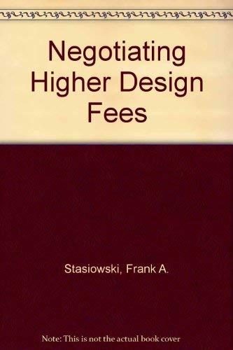 9780823073917: Negotiating Higher Design Fees