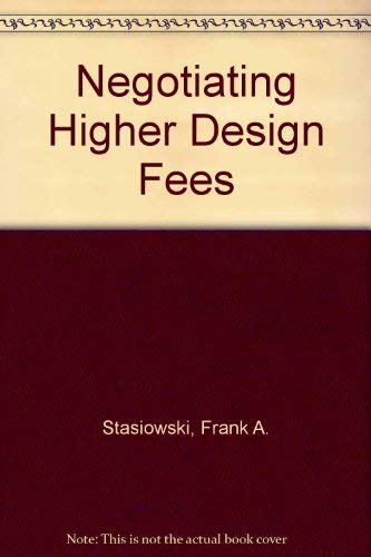 9780823073917: Negotiating Higher Design Fees