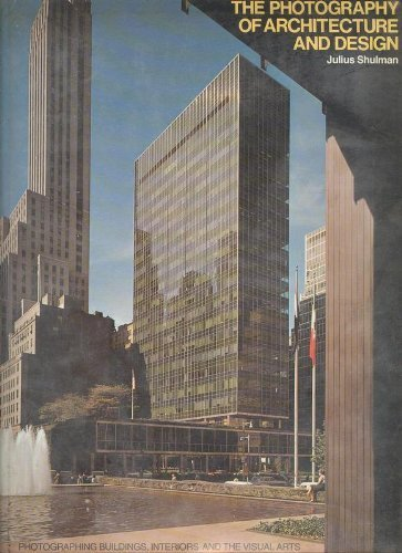 9780823074297: The Photography of Architecture and Design: Photographing Buildings, Interiors, and the Visual Arts