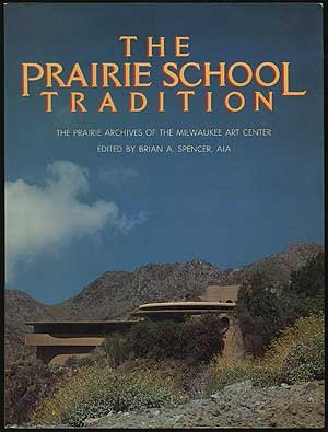 9780823074365: The Prairie School Tradition
