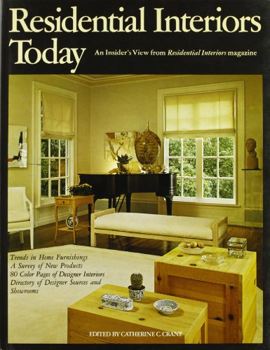 Residential Interiors Today: An Insider's View from Residential Interiors Magazine -- Trends in H...