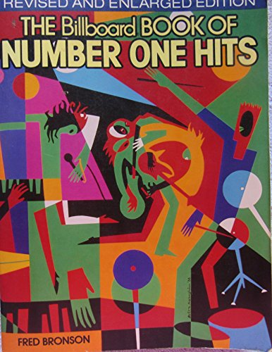 the BILLBOARD BOOK of NUMBER ONE HITS; REVISED and ENLARGED EDITION; Signed *: BRONSON, FRED