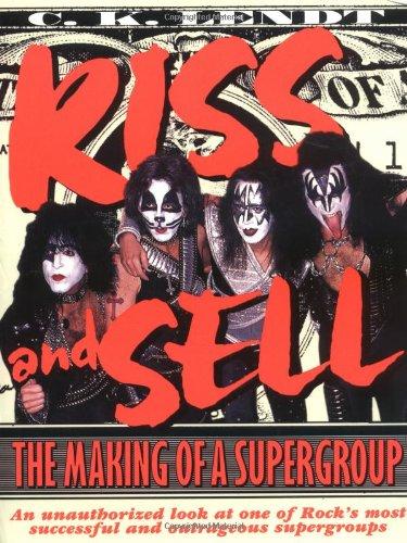 Kiss and Sell: The Making of a Supergroup: Watson-Guptill