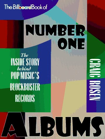9780823075867: The Billboard Book of Number One Albums: The Inside Story Behind Pop Music's Blockbuster Records