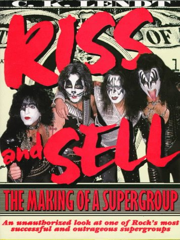 9780823076048: Kiss and Sell: The Making of a Supergroup