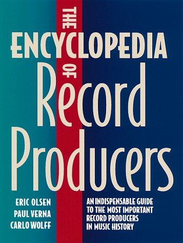 9780823076079: The Encyclopedia of Record Producers