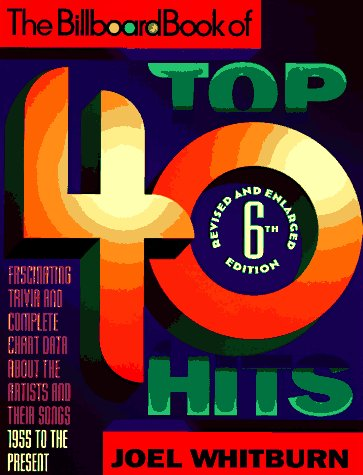 9780823076321: The Billboard Book of Top 40 Hits (Billboard Book of Top Forty Hits)