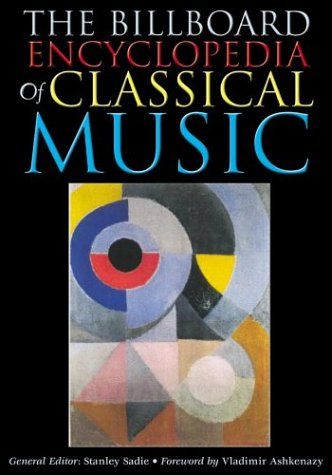 9780823076444: The Billboard Encyclopedia of Classical Music