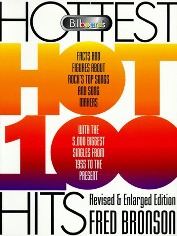 "9780823076468: ""Billboard's"" Hottest Hot 100 Hits: Facts and Figures About Rock's Top Songs and Song Makers"