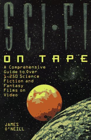 9780823076598: Sci-Fi on Tape: A Complete Guide to Science Fiction and Fantasy on Video (Billboard Books' Entertaining and Informative)