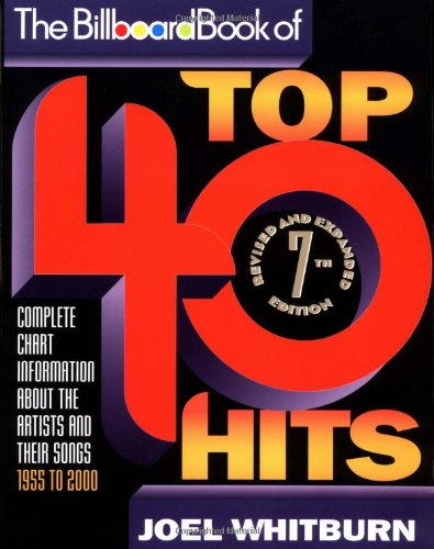 The Billboard Book of Top 40 Hits (0823076903) by Joel Whitburn