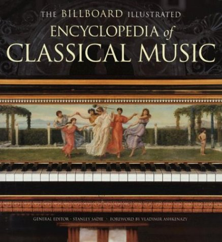 9780823076987: The Billboard Illustrated Encyclopedia of Classical Music