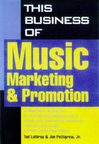 9780823077113: This Business of Music Marketing and Promotion (This Business of Music: Marketing & Promotion)