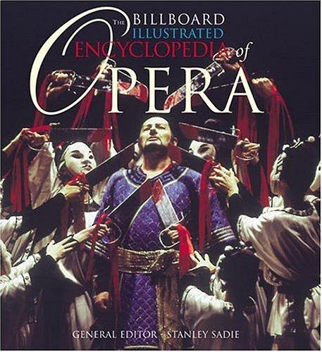 9780823077212: The Billboard Illustrated Encyclopedia of Opera