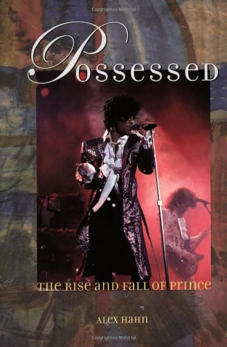9780823077489: Possessed: The Rise and Fall of Prince