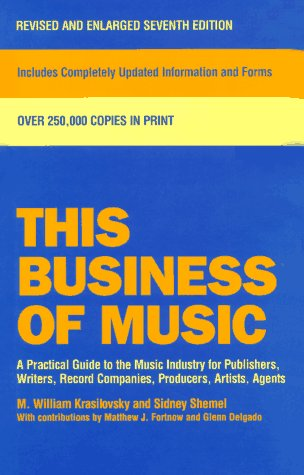 9780823077557: This Business of Music: Definitive Guide to the Music Industry, Seventh Edition