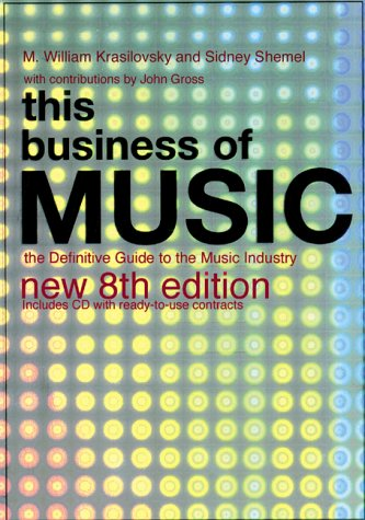 9780823077571: This Business of Music: The Definitive Guide to the Music Industry, Eighth Edition (Book & CD-ROM)