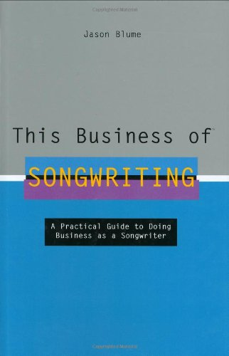 9780823077595: This Business of Songwriting