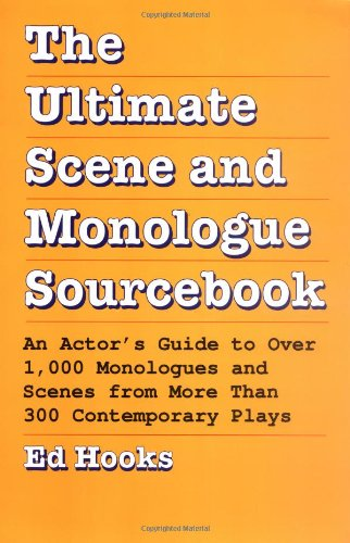 9780823077717: The Ultimate Scene and Monologue Sourcebook: An Actor's Guide to Over 1000 Monologues and Dialogues from More than 300 Contem porary Plays