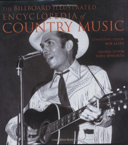 The Billboard Illustrated Encyclopedia of Country Music: Allen, Bob; Byworth, Tony