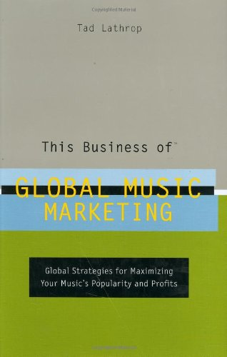 9780823077885: This Business of Global Music Marketing