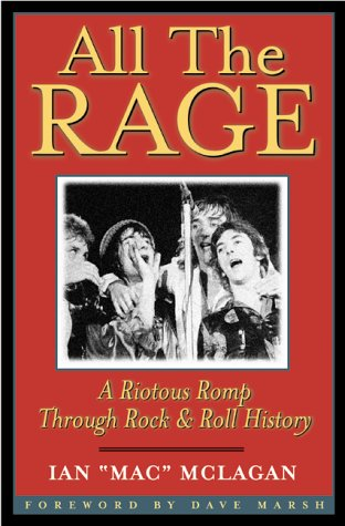 9780823078424: All the Rage: A Riotous Romp Through Rock & Roll History