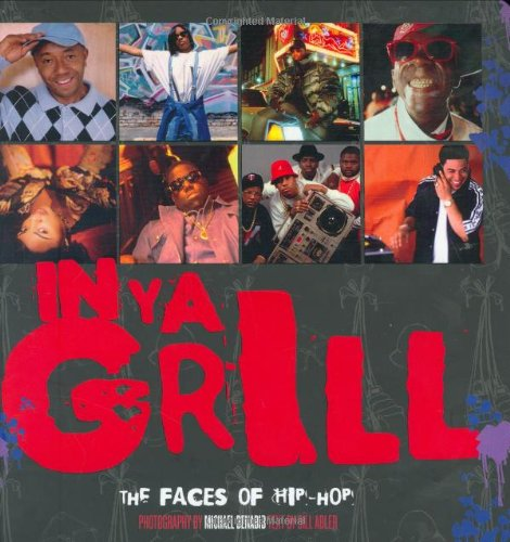 9780823078851: In Ya Grill: The Faces of Hip Hop