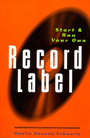 9780823079247: Start and Run Your Own Record Label