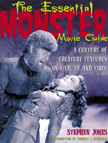 9780823079360: The Essential Monster Movie Guide: A Century of Creature Features on Film, TV, and Video