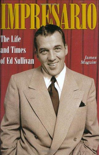 9780823079629: Impresario: The Life and Times of Ed Sullivan