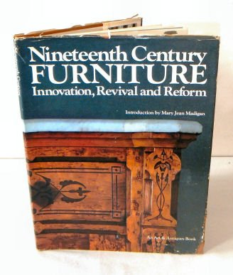 9780823080045: Nineteenth Century Furniture: Innovation, Revival, and Reform