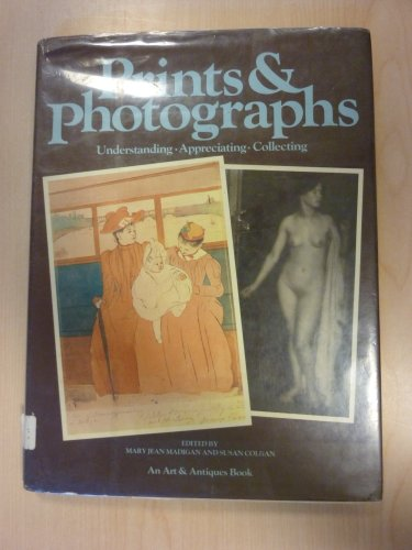 9780823080069: Prints & photographs: Understanding, appreciating, collecting