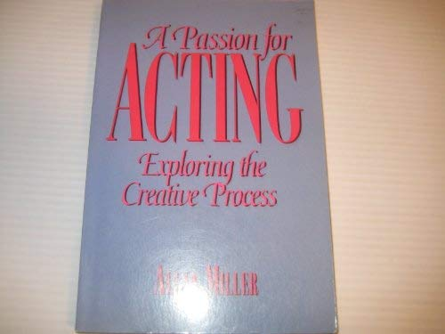 9780823082544: A Passion for Acting: Exploring the Creative Process