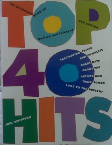 9780823082803: The Billboard Book of Top 40 Hits
