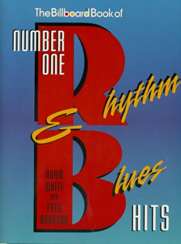 The Billboard Book of Number One Rhythm: White, Adam, Bronson,