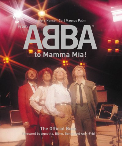 From ABBA to Mamma Mia!: PALM, Carl Magnus.