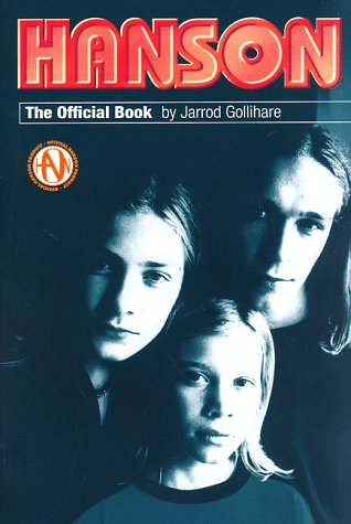 9780823083237: Hanson: The Official Book
