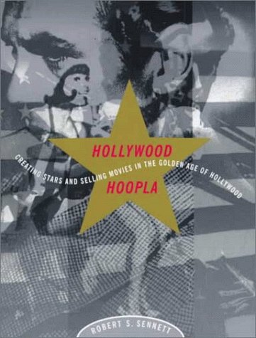 9780823083312: Hollywood Hoopla: Creating Stars and Selling Movies in the Golden Age of Hollywood