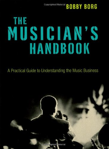 9780823083572: The Musician's Handbook: A Practical Guide to Understanding the Music Business