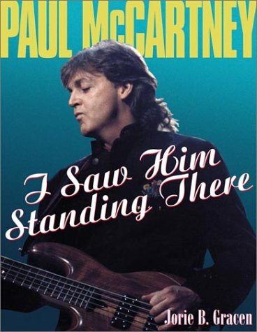 9780823083695: Paul McCartney: I Saw Him Standing There