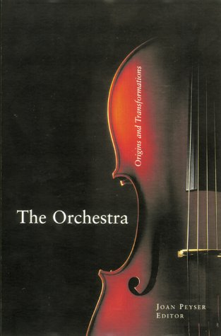 9780823083855: The Orchestra: Origins and Transformations