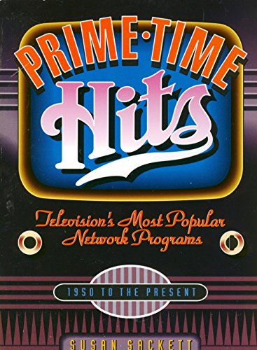 9780823083923: Prime Time Hits: Television's Most Popular Network Programmes