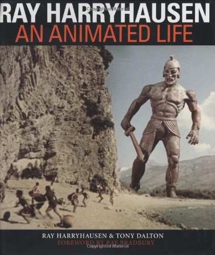 [signed] Ray Harryhausen An Animated Life