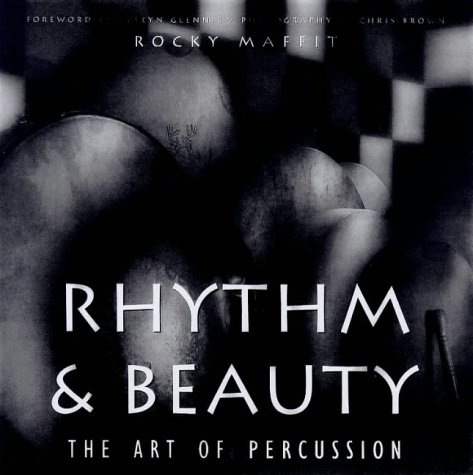 Rhythm & Beauty: The Art of Percussion