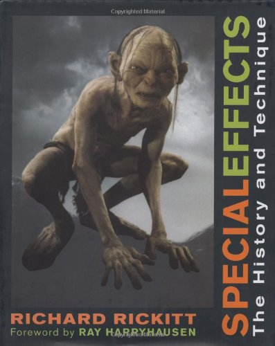 special effects the history and technique by richard rickitt isbn 0823084086